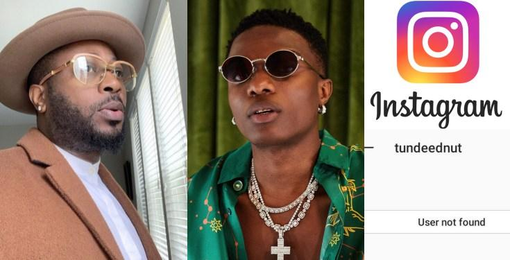 Tunde Ednut Calls Out Wizkid Threaten Others Who Reported His Instagram Account Omniblog Speaking on his instastory, ednut noted that whiile he hated wizkid, he had great love for davido. tunde ednut calls out wizkid threaten
